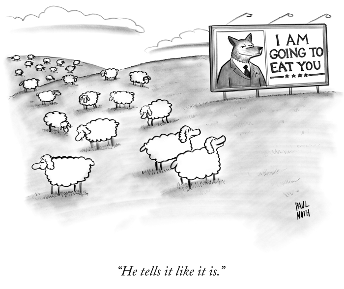 """He tells it like it is."" Paul Noth/ Licence obtained from the New Yorker"